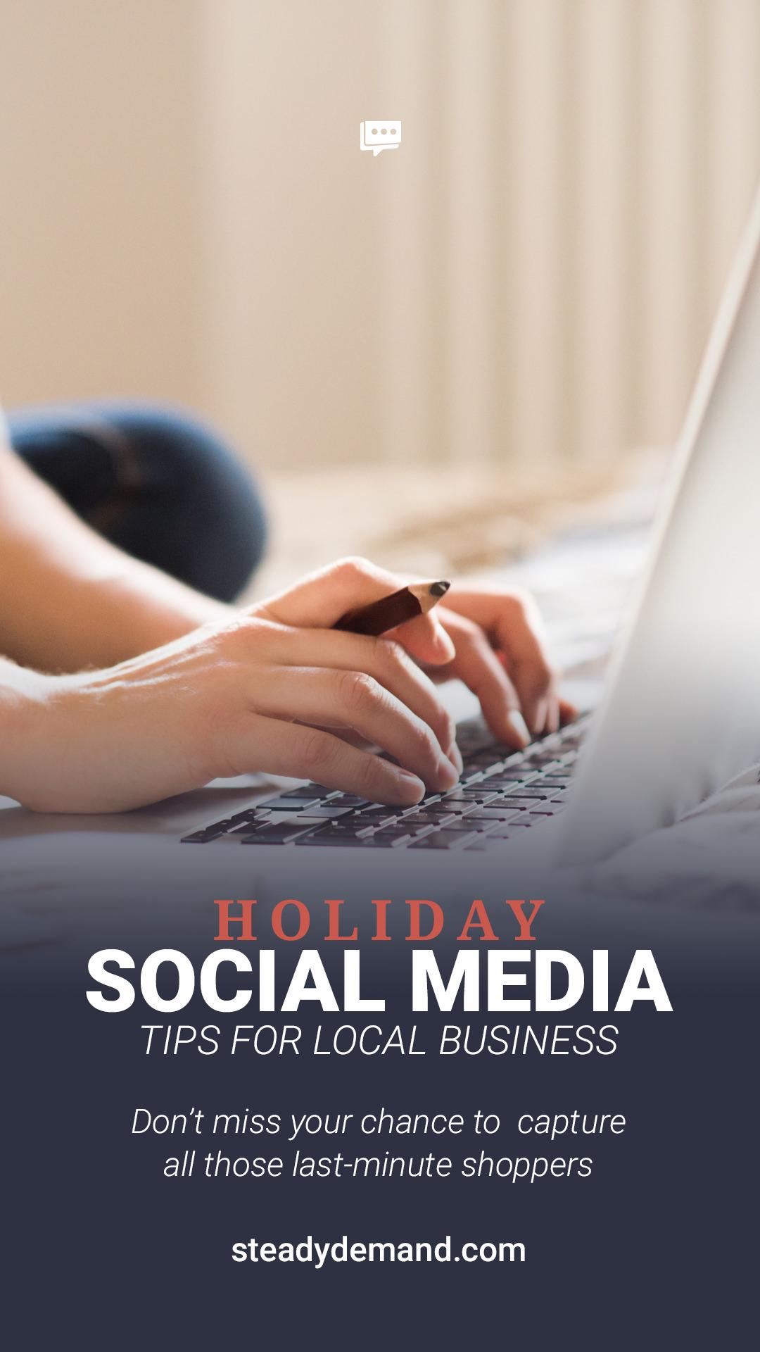 Helpful list of last-minute business social media tips for the holidays. #socialmediamarketing #contentmarketing #localbusiness